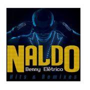 LP Naldo Benny Elétrico Hits & Remixes