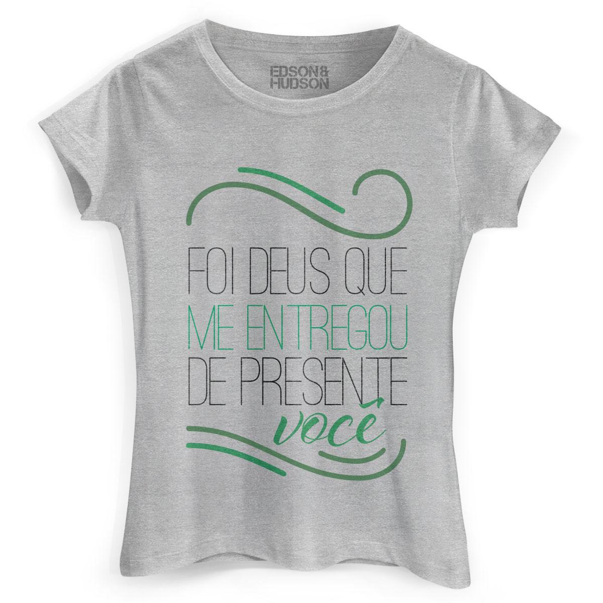 Camiseta Feminina Edson & Hudson Foi Deus