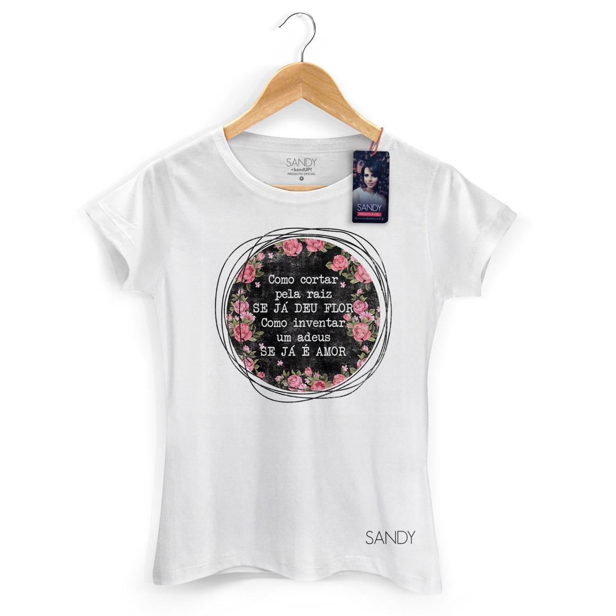Camiseta Feminina Sandy Como Inventar Um Adeus