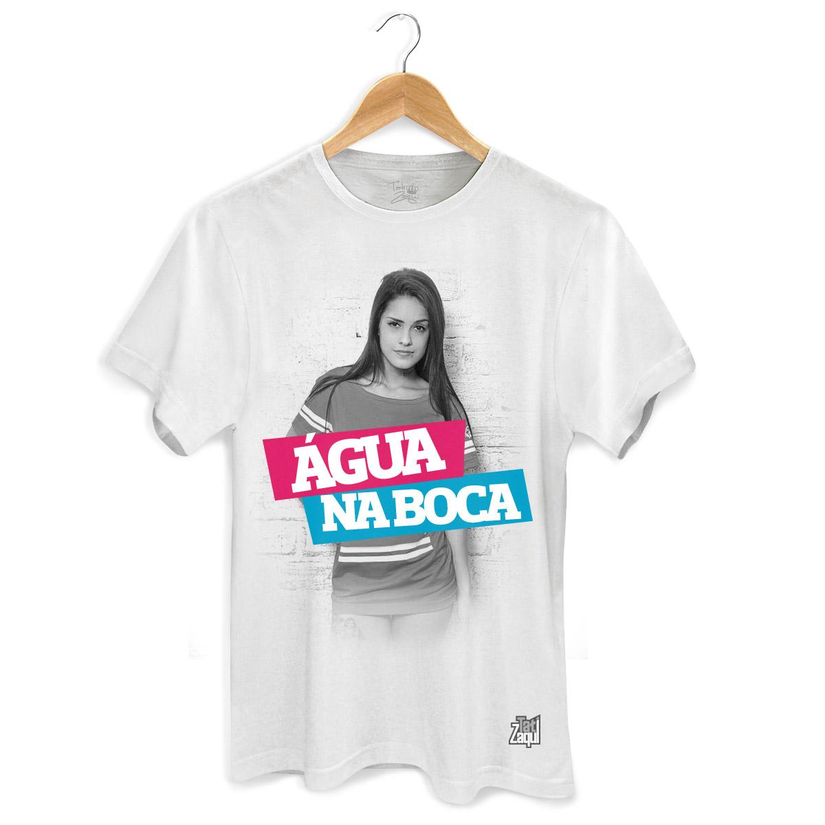 Camiseta Masculina MC Tati Zaqui Água na Boca