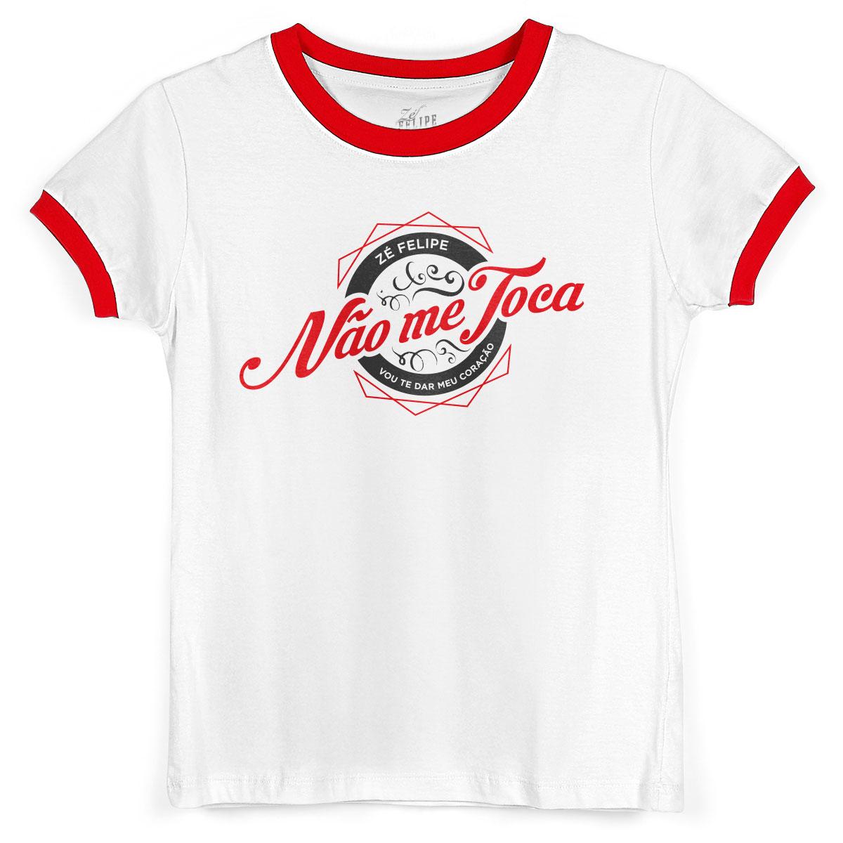 Camiseta Ringer Feminina Zé Felipe Não me Toca