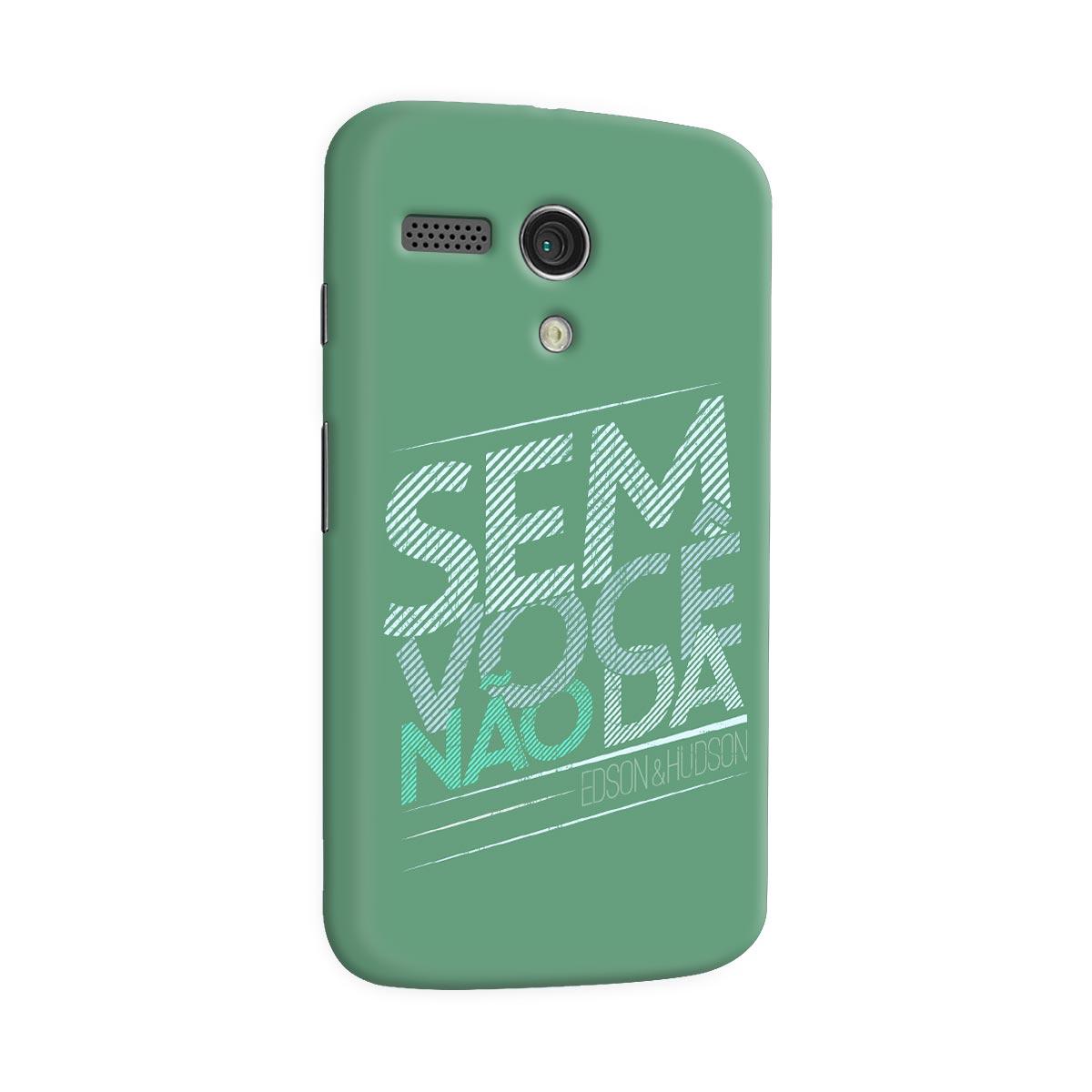 Capa para Motorola Moto G 1 Edson & Hudson Sem Você Não Dá