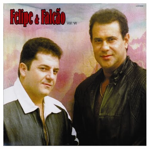 CD Felipe & Falcao Vol. VI