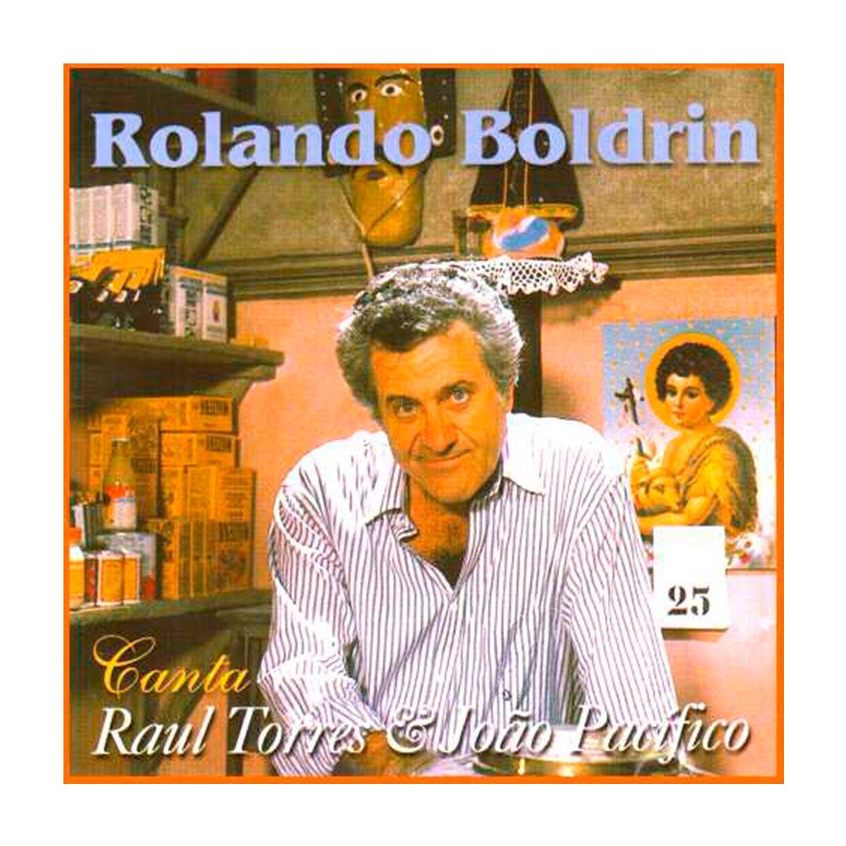 CD Rolando Boldrin Canta Raul Torres & João Pacífico