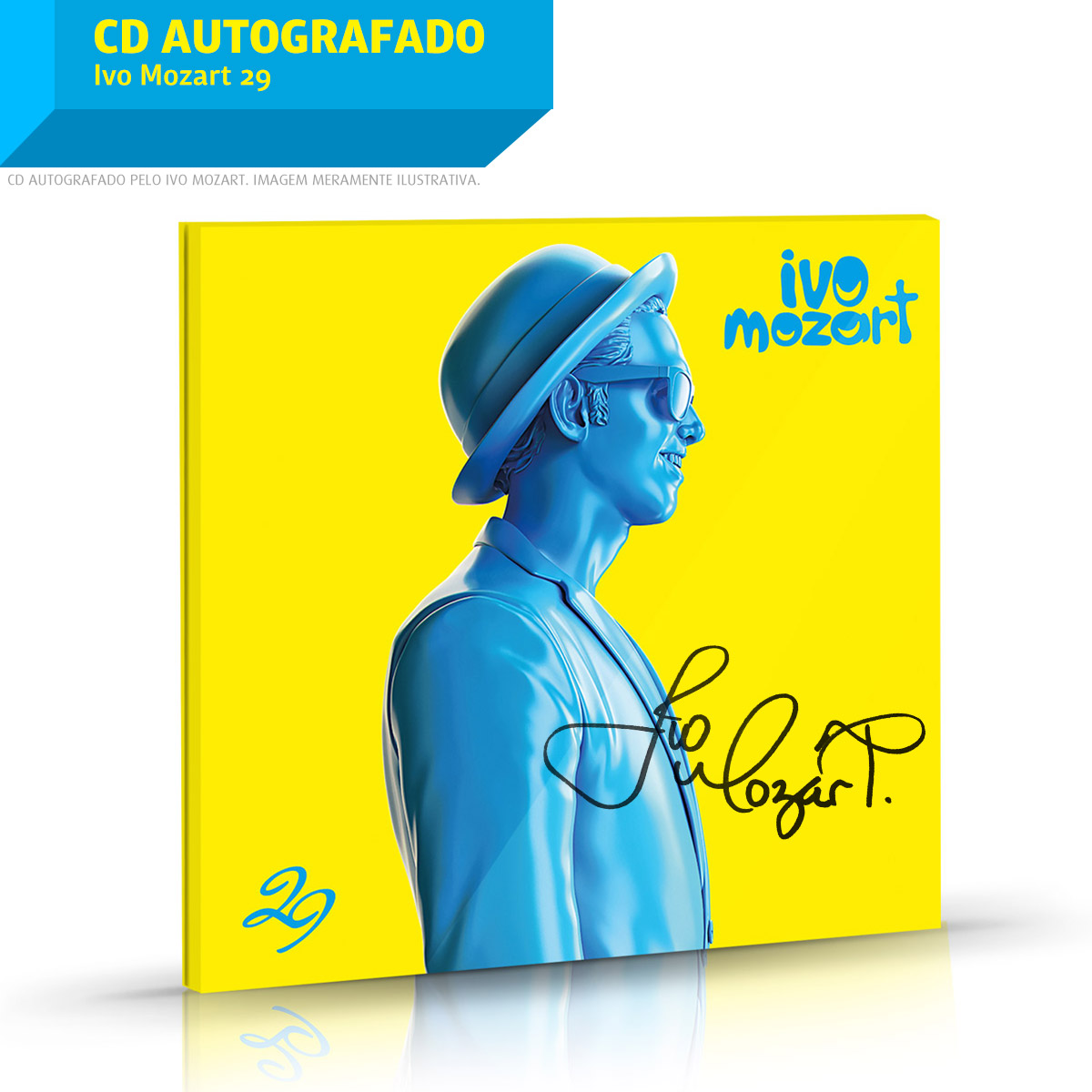 Combo Ivo Mozart CD 29 AUTOGRAFADO + Pôster