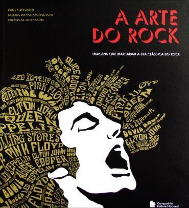 Livro A Arte do Rock - Imagens que Marcaram a Era Clássica do Rock