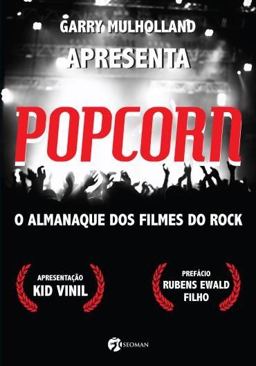 Livro Popcorn O Almanaque dos Filmes de Rock