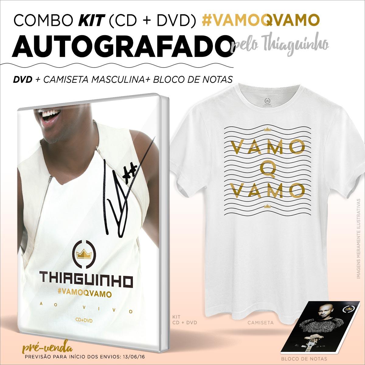 Combo Kit CD & DVD AUTOGRAFADO Thiaguinho #VamoQVamo + Camiseta Masculina