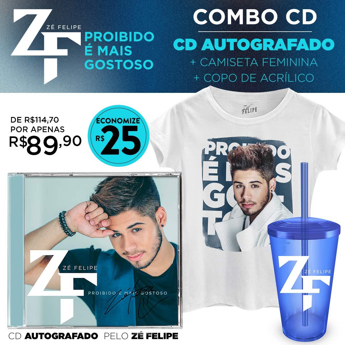 Pré-Venda Combo Zé Felipe CD Proibido é Mais Gostoso AUTOGRAFADO + Camiseta + Copo