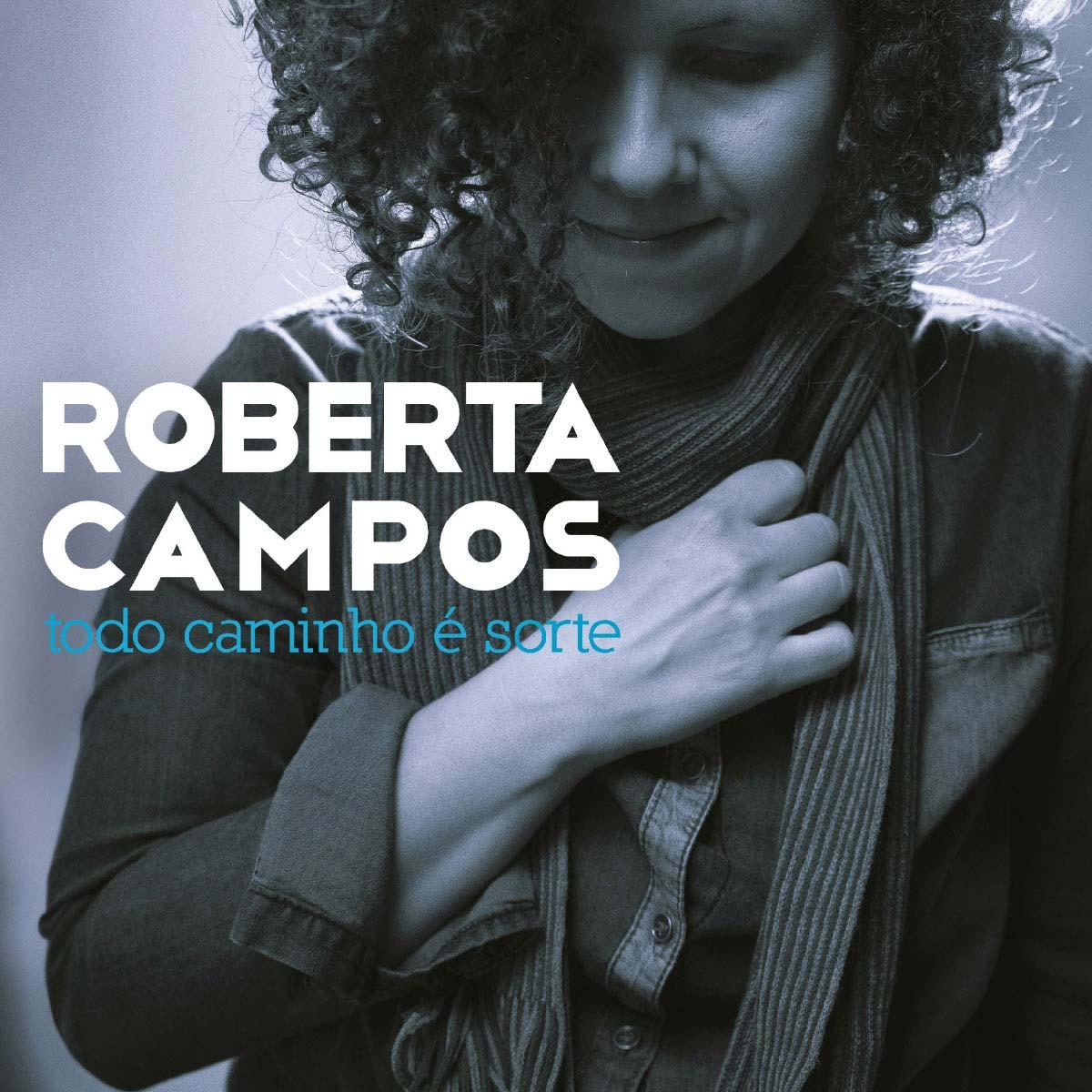 LP Roberta Campos Todo Caminho É Sorte