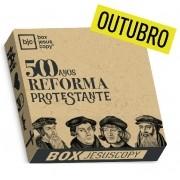 Box dos meses anteriores - Outubro - BOX da Reforma