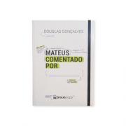 MATEUS COMENTADO POR: _____________.