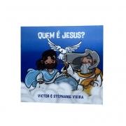Quem é Jesus - Infantil