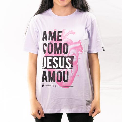 Camiseta Ame como Jesus Amou Unissex  - Loja JesusCopy
