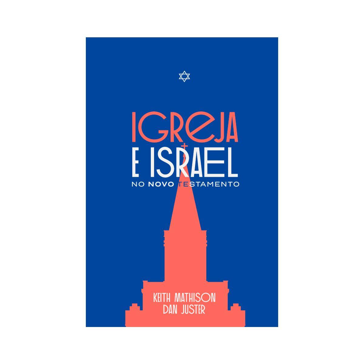Igreja e Israel no Novo Testamento  - JesusCopy