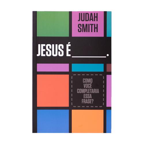 Jesus é ________.  - JesusCopy