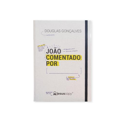 JOÃO COMENTADO POR: _____________.  - Loja JesusCopy