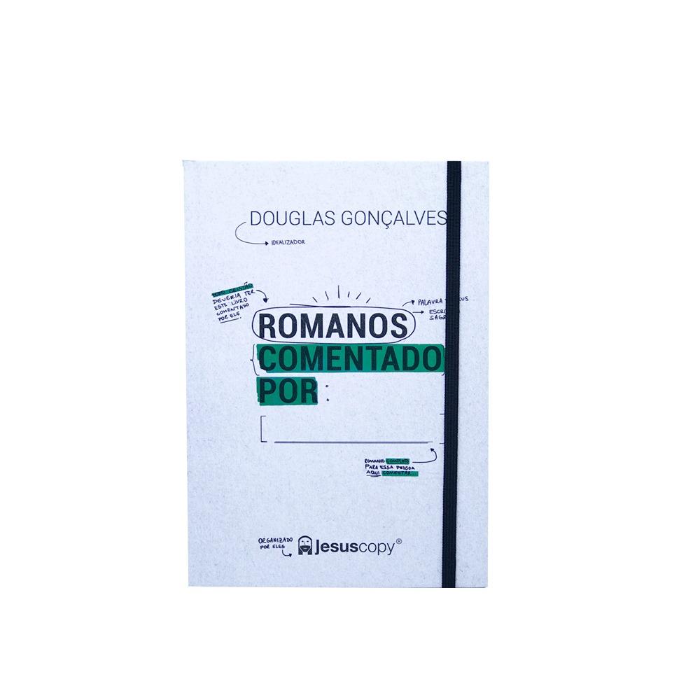 Romanos Comentado Por:______.