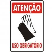 Placa Atenção Luva Uso Obrigatório PS85 (30x20cm)