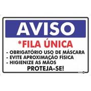 Placa Aviso Fila Única/Obrigatório Máscara/Evite Aproximação/Higienize PS259 (30x20cm)