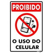 Placa Proibido Uso Do Celular PS806 (30x20cm)
