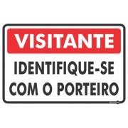 Placa Visitante Identifique-se Com O Porteiro PS456 (30x20cm)