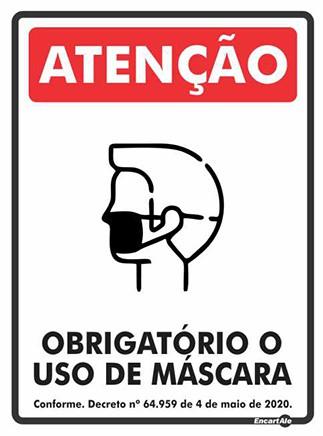 Placa Atenção! Obrigatório O Uso De Máscara PS264 (21x15cm)