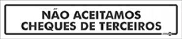 Placa Não Aceitamos Cheque De Terceiros PS49 (6,5x30cm)
