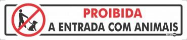 Placa Proibida A Entrada De Animais PS107 (6,5x30cm)