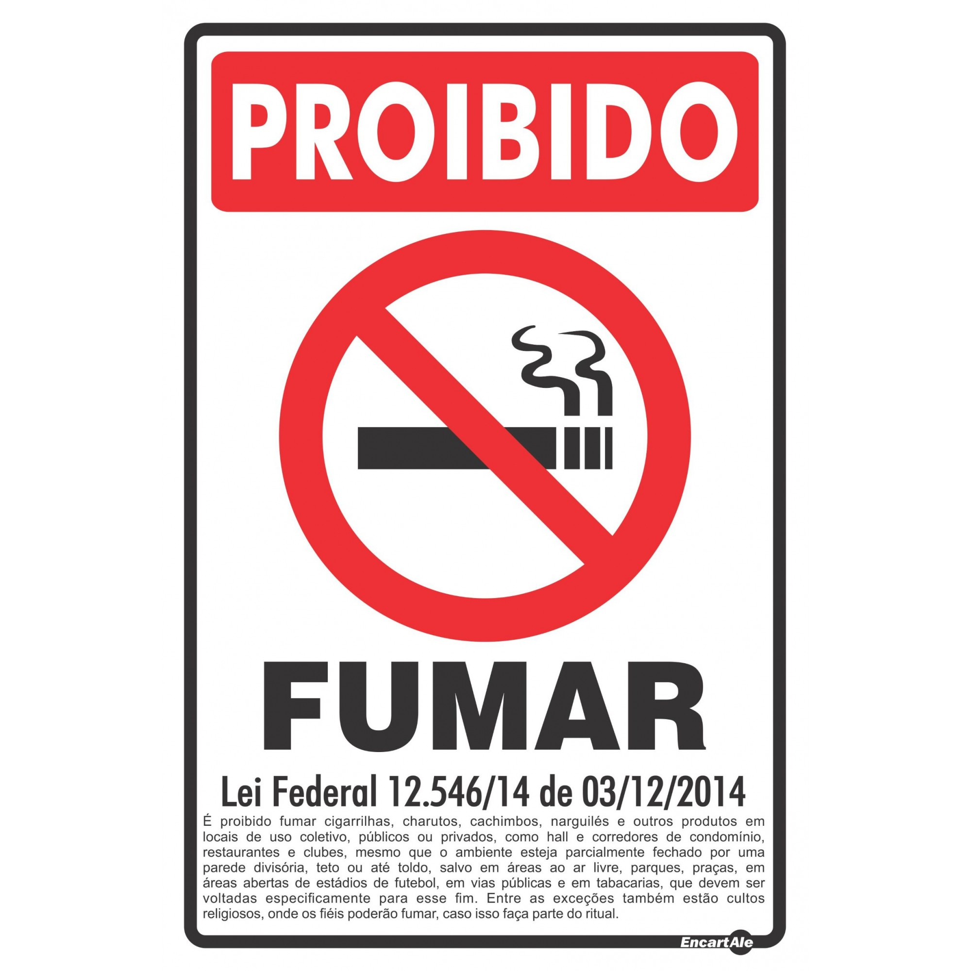 Placa Proibido Fumar Lei Federal 9294/96 PS90 (30x20cm)
