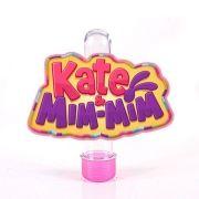 Lembrancinha Tubete Personagem Kate e Mim Mim Símbolo