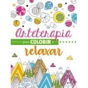 Livro Arteterapia para Colorir, Relaxar e Estimular a Imaginação - Ciranda Cultural