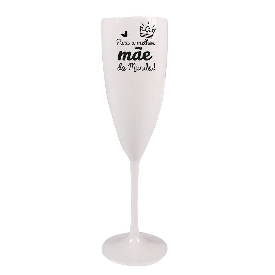Taça Champagne Prime 170ml Para a Melhor Mãe do Mundo!