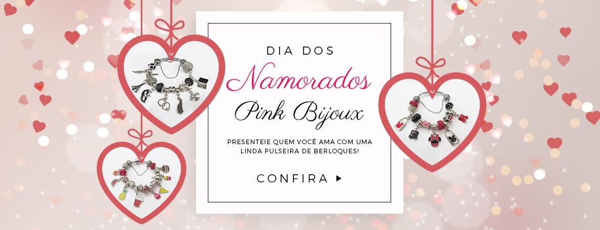 sugestões pinkbijoux para o dia Dos Namorados!