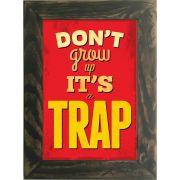 Quadro Decorativo A4 Trap Cosi Dimora