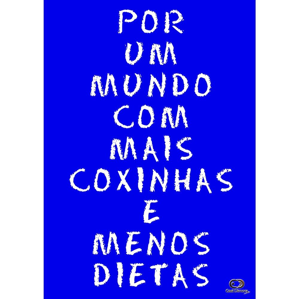 Pôster Decorativo A4 Azul Mais Coxinha, Menos Dieta Cosi Dimora