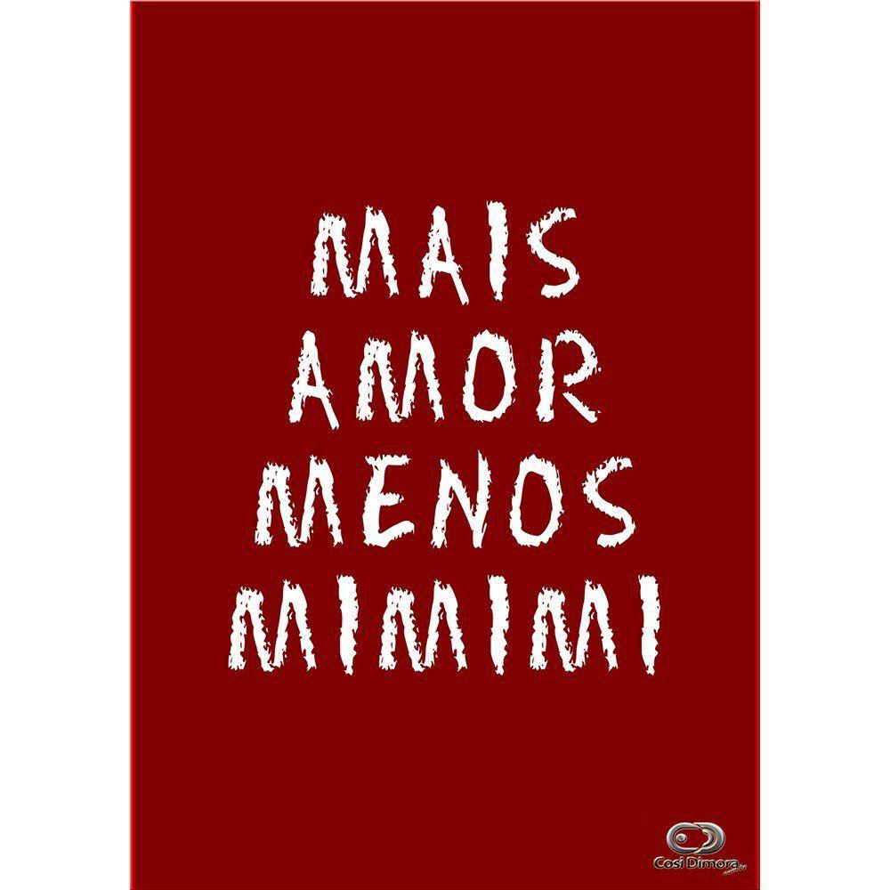Pôster Decorativo A4 Vermelho Mais Amor, Menos MIMIMI Cosi Dimora