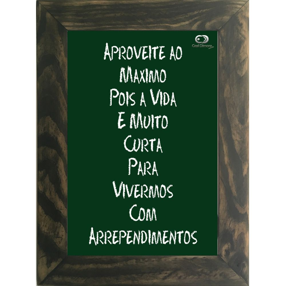 Quadro Decorativo A4 Verde Aproveite ao Máximo Cosi Dimora