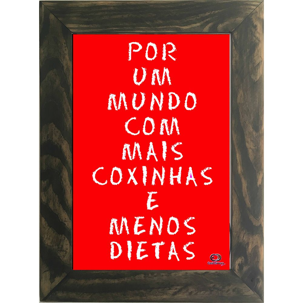 Quadro Decorativo A4 Vermelho Mais Coxinha, Menos Dieta Cosi Dimora
