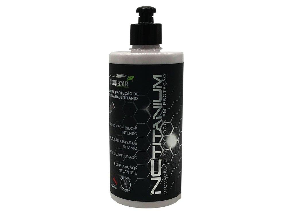 NC Titanium Selante e Proteção de Pintura 500ml Nobre Car