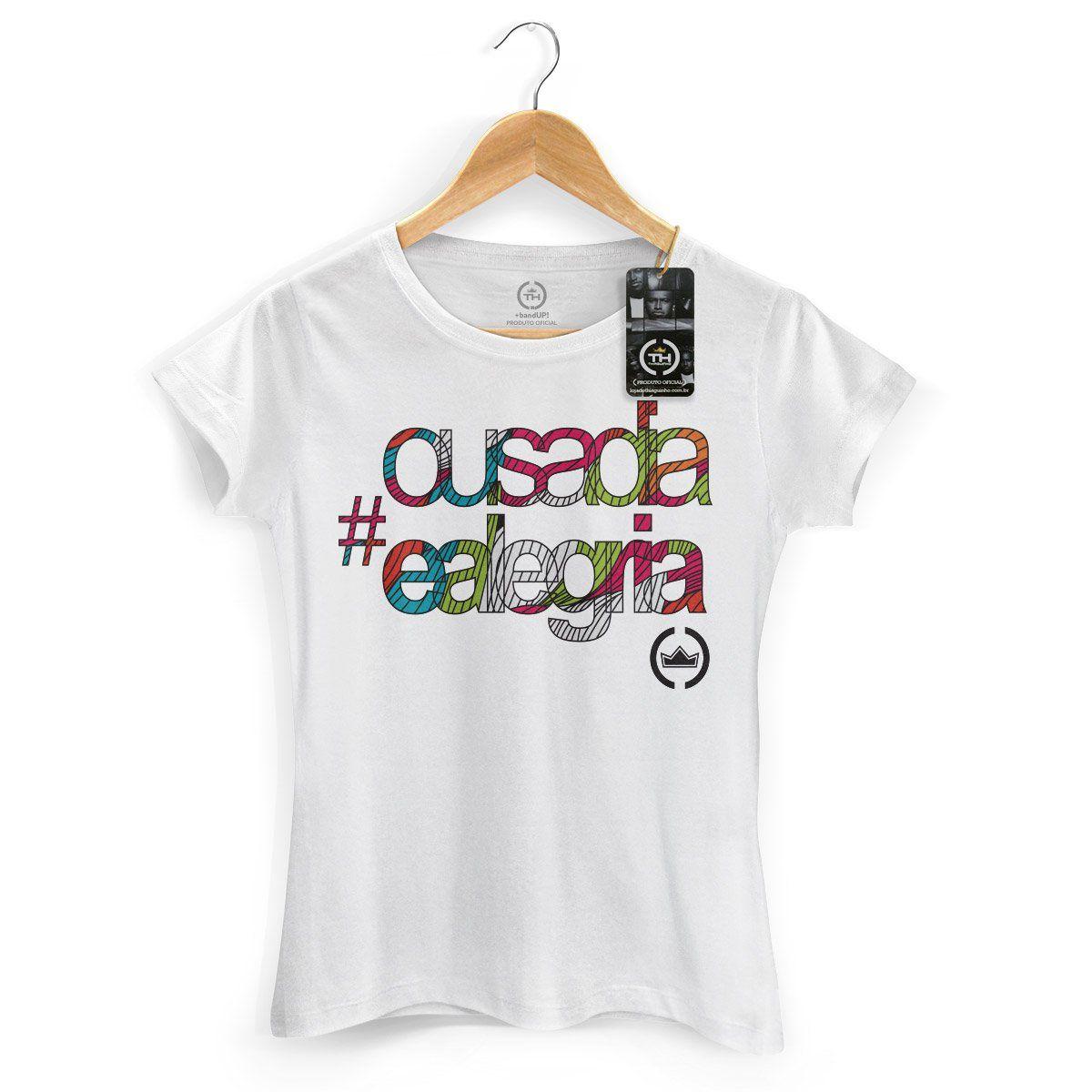 Camiseta Feminina Thiaguinho Ousadia e Alegria Colors  - bandUP Store Marketplace