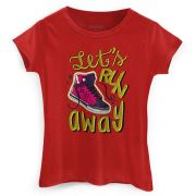 Camiseta Feminina TodaTeen Let´s Run Away