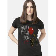 Camiseta Feminina IT A Coisa You'll Float Too