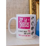 Caneca The Beatles - Cant Buy Me Love