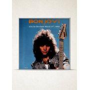 LP Bon Jovi Live In Cleveland March 17TH 1984