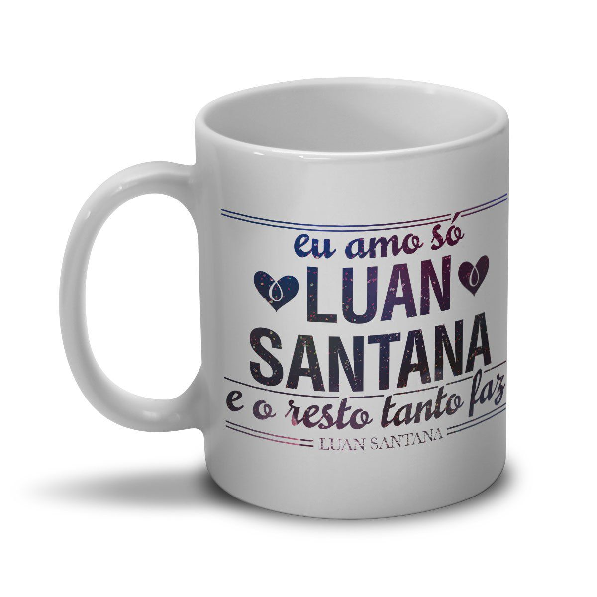 Caneca Luan Santana Tanto Faz Foto  - bandUP Store Marketplace
