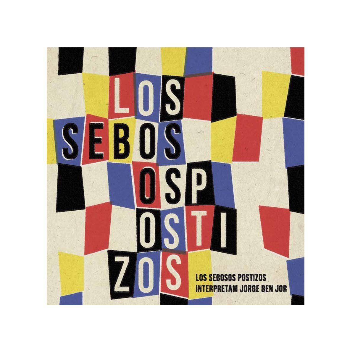 LP Los Sebosos Postizos Canta Jorge Ben  - bandUP Store Marketplace