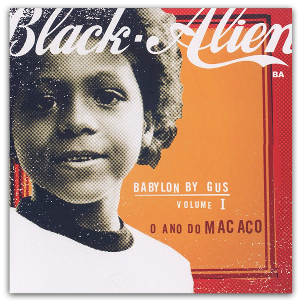 LP Black-Alien Babylon By Gus Volume 1 O Ano do Macaco  - bandUP Store Marketplace