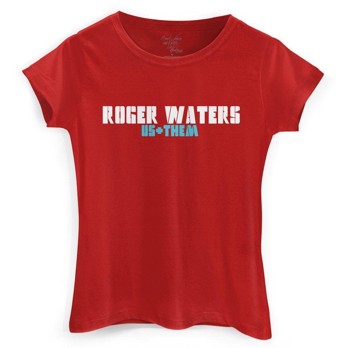 Camiseta Feminina Roger Waters US + Them Tour  - bandUP Store Marketplace