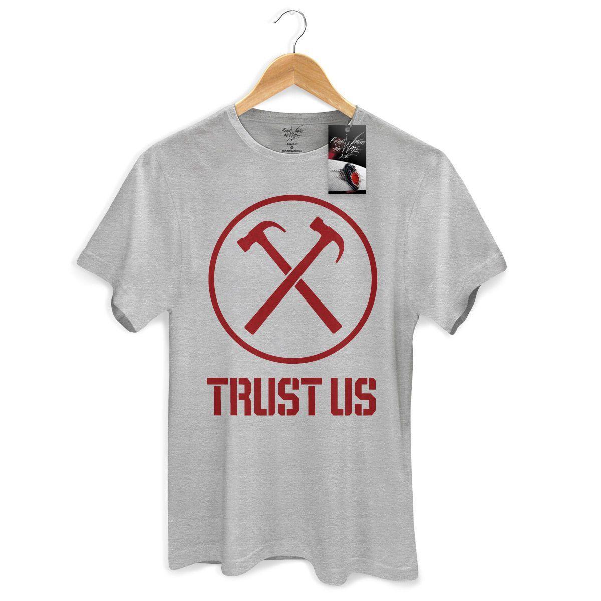 Camiseta Masculina Roger Waters Trust Us Modelo 2  - bandUP Store Marketplace